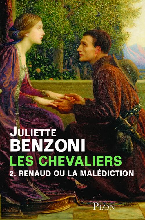 Les chevaliers t.2 ; Renaud ou la malédiction