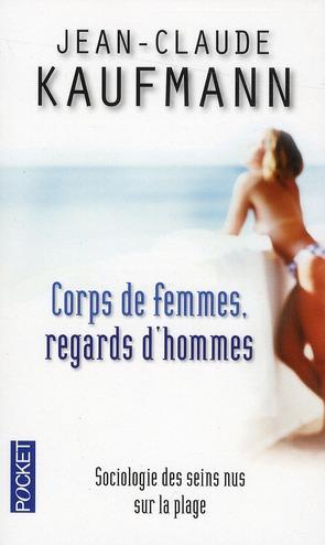 Corps De Femmes, Regards D'Hommes