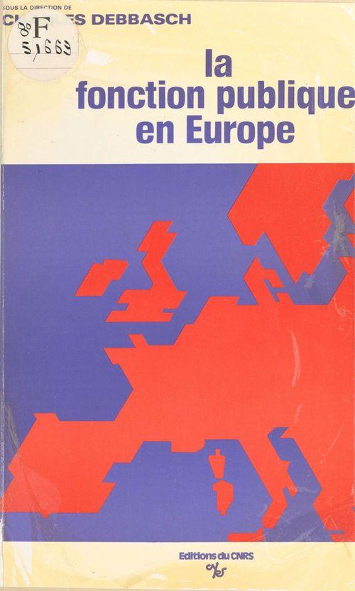 La politique de choix des fonctionnaires dans les pays européens