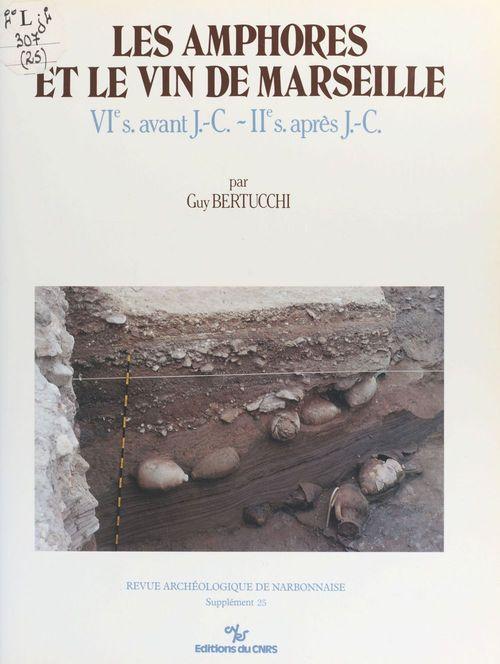 Amphores et vin marseille (6e s. avant j.-c.-2e s. apres j.-c.). 25 suppl