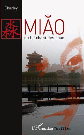 Miao ou le chant des Chan
