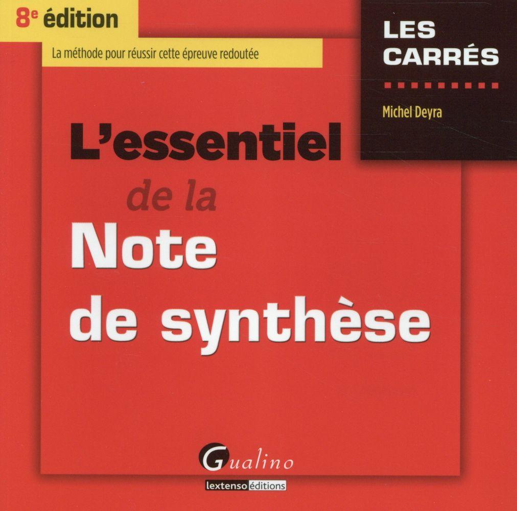L'essentiel de la note de synthèse (8e édition)