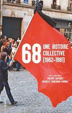 Couverture de 68, une histoire collective (1962-1981)