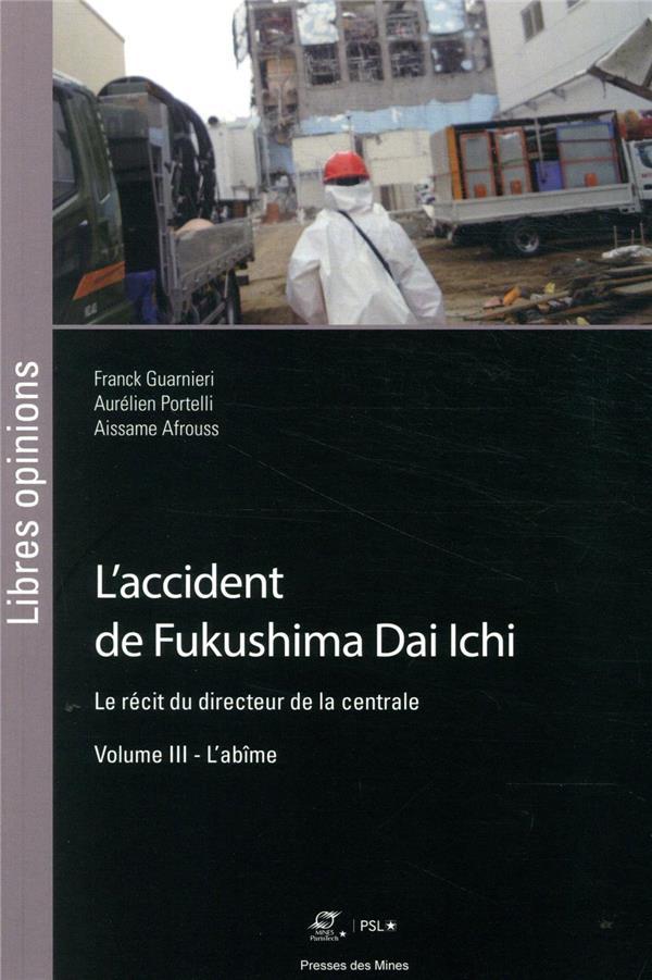 L'accident de Fukushima Dai iIchi, le récit du directeur de la centrale v.3 ; l'abîme