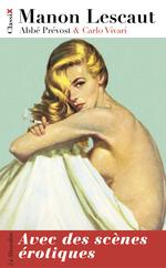 Manon Lescaut ; avec des scènes érotiques  - Carlo Vivari - Antoine françois Prevost - Abbe Prevost