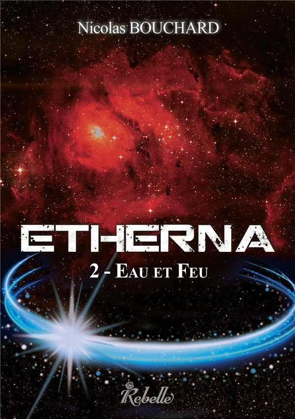 Etherna t.2 ; eau et feu
