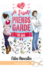 Vente EBooks : Si je t'aime prends garde à toi  - Céline Mancellon