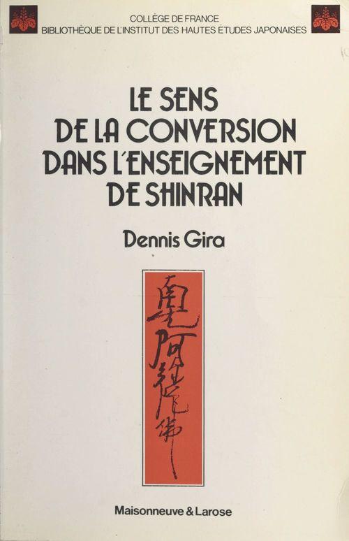 Le sens de la conversion dans l'enseignement de Shinran