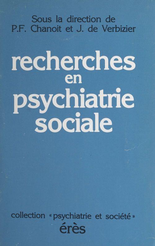 Recherches en psychiatrie sociale