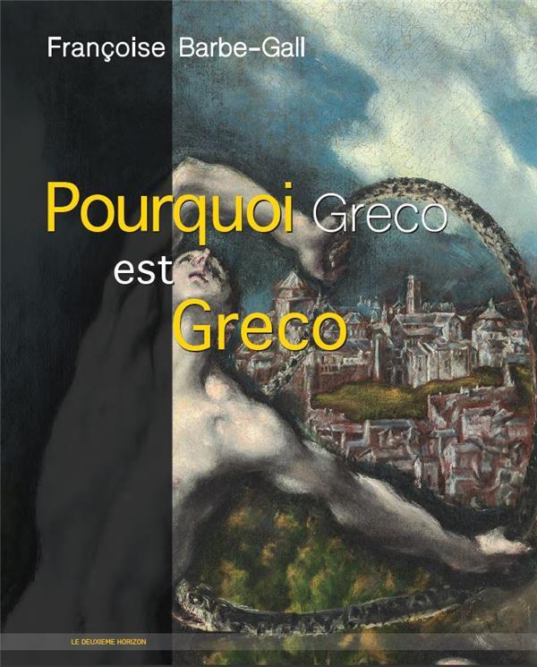 POURQUOI GRECO EST GRECO