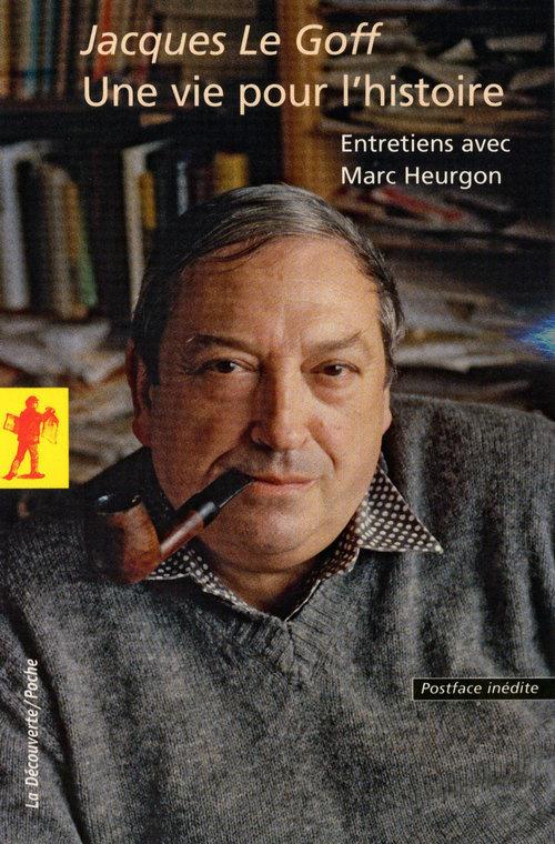 une vie pour l'histoire ; entretiens avec Marc Heurgon