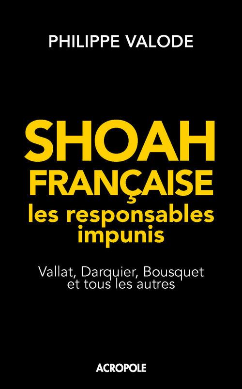 Shoah française ; les responsables impunis