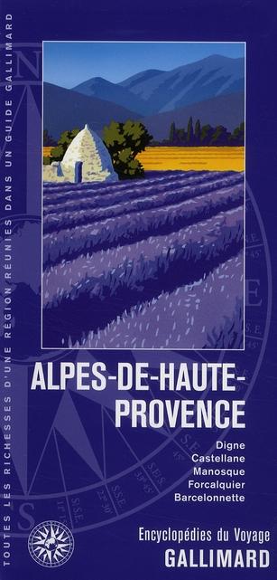 Alpes-De-Haute-Provence ; Digne, Castellane, Sisteron, Manosque