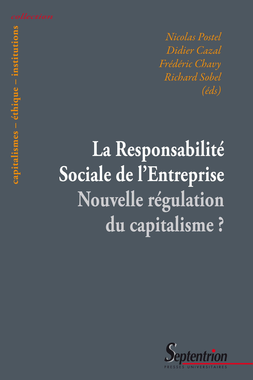 La responsabilite sociale de l'entreprise nouvelle regulation du capitalisme ?