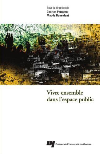 Vivre Ensemble Dans L'Espace Public
