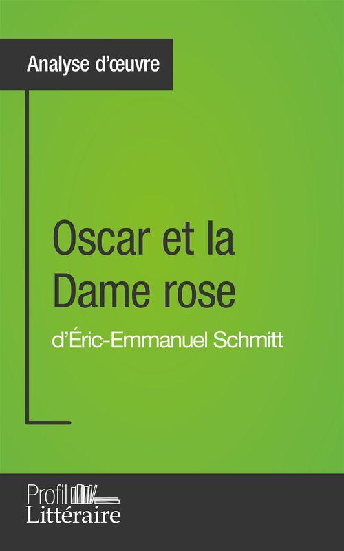 Oscar et la dame rose d'Éric-Emmanuel Schmitt : analyse approfondie