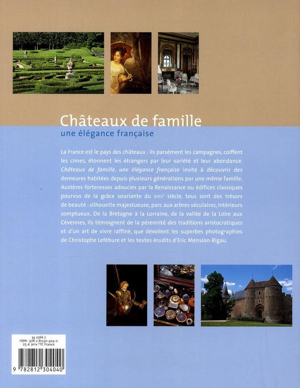 Châteaux de famille ; une élégance française