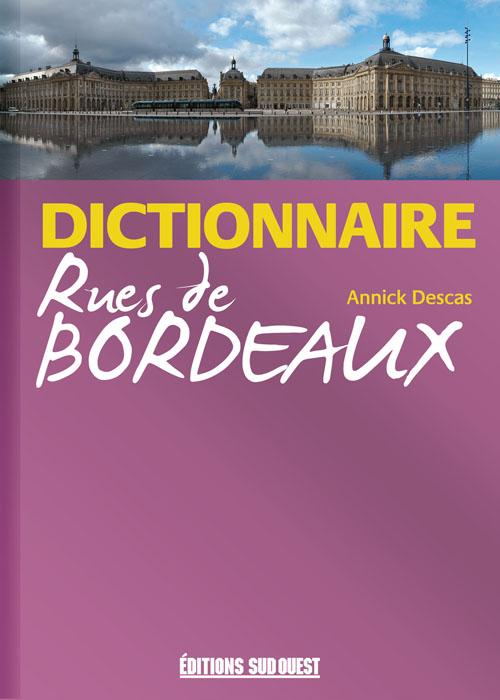 Dictionnaire des rues de Bordeaux