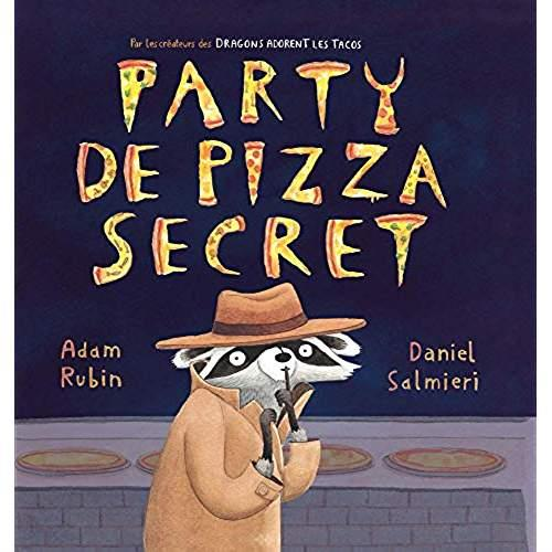 Pizza party secret