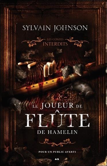 Le joueur de flûte de Hamelin ; les contes interdits