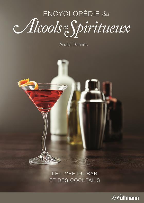 Encyclopedie Des Alcools Et Spiritueux