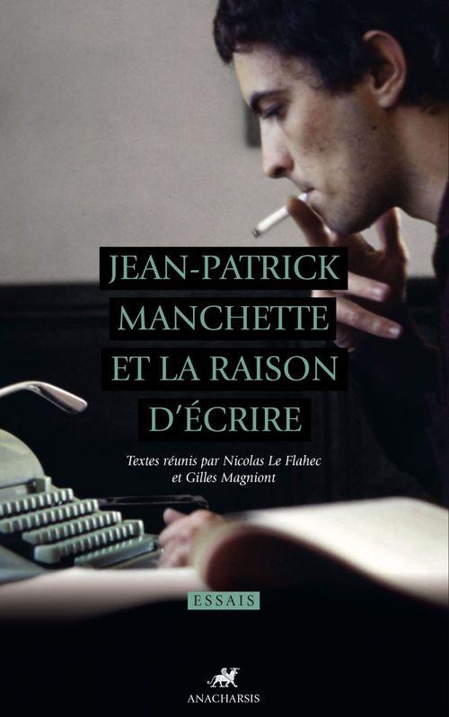 Jean-Patrick Manchette et la raison d'écrire