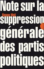Couverture de Note sur la suppression générale des partis politiques