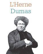 Cahier de L'Herne n°131 Alexandre Dumas  - Collectif - Sylvain Ledda - Alexandre Dumas