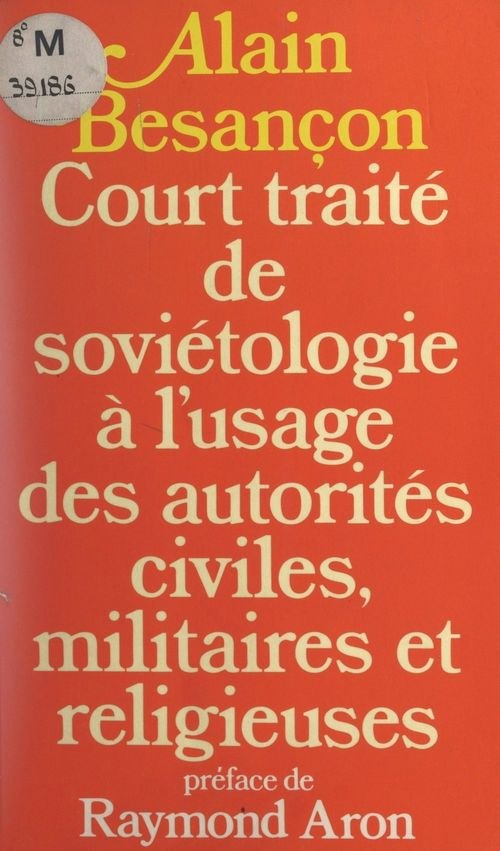 Court traité de soviétologie à l'usage des autorités civiles, militaires et religieuses