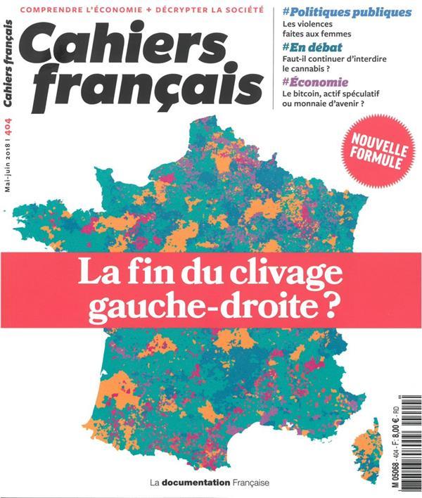 cahiers français t.404 ; la fin du clivage gauche-droite ?