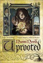 Vente EBooks : Uprooted  - Naomi Novik