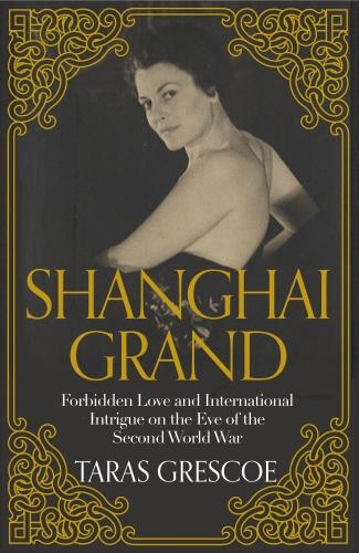 Vente EBooks : Shanghai Grand  - Taras Grescoe