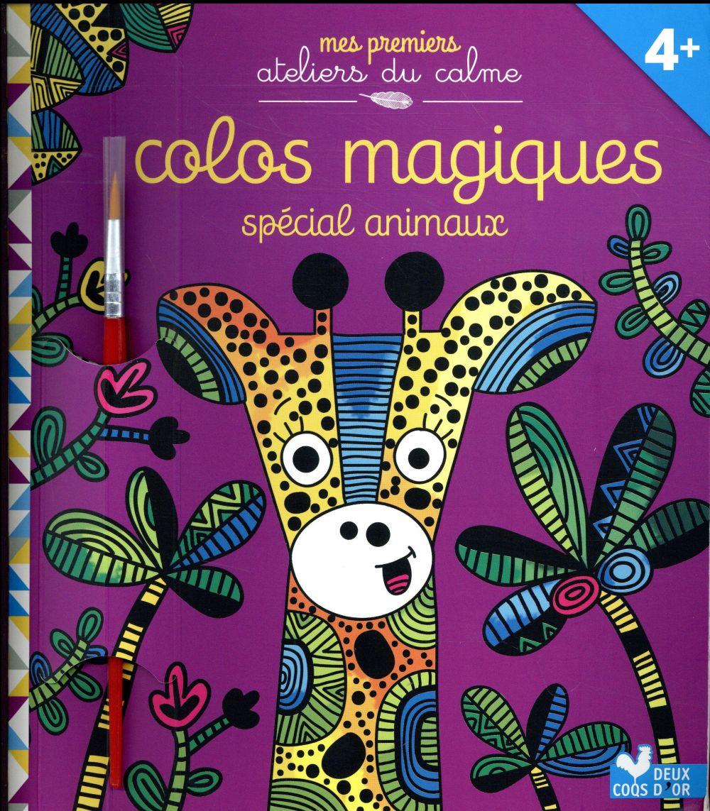 Colos magiques ; spécial animaux
