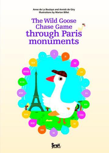 Le jeu de l'oie des monuments de Paris / the wild goose chase game through Paris monuments