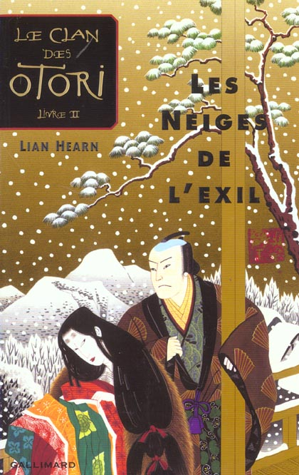 Le clan des Otori t.2 ; les neiges de l'exil