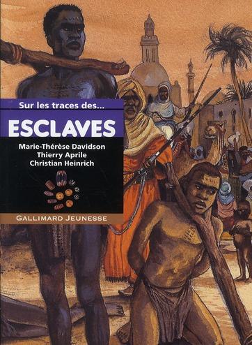 Sur Les Traces De; Esclaves