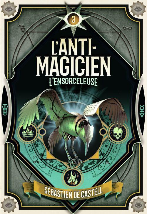 L'Anti-Magicien (Tome 3) - L'Ensorceleuse