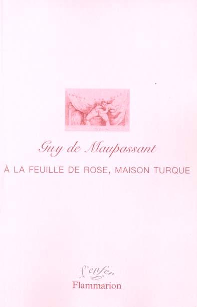 A la feuille de rose, maison turque - ecrits erotiques