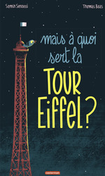 Vente Livre Numérique : Mais à quoi sert la Tour Eiffel ?  - Samir Senoussi