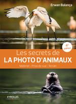 Les secrets de la photo d'animaux  - Erwan Balança