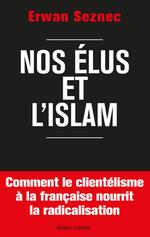 Vente Livre Numérique : Nos élus et l'islam  - Erwan Seznec