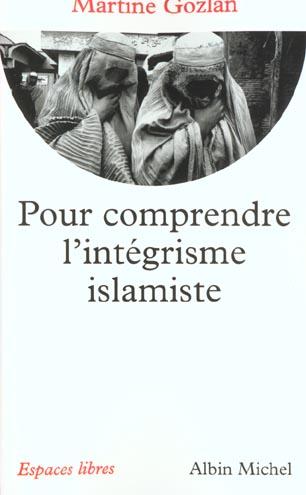 Pour comprendre l'intégrisme islamiste