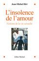 L'Insolence de l'amour  - Jean-Michel Hirt