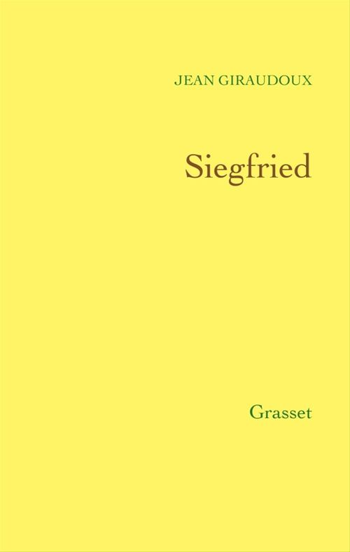 Siegfried  - Jean Giraudoux