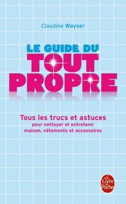 Le Guide Du Tout Propre
