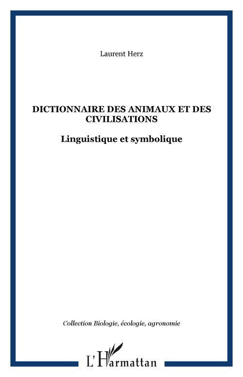 Dictionnaire des animaux et des civilisations - linguistique et symbolique