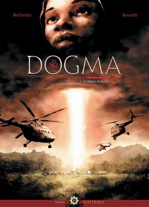 Dogma t.1 ; les signes du temps