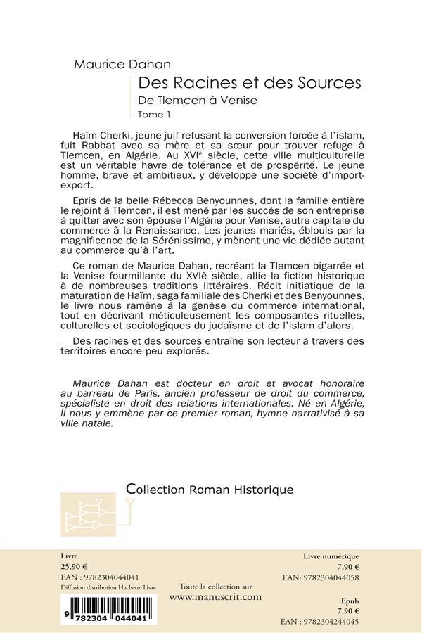 Des racines et des sources ; périple amoureux de Tlemcen à Venise