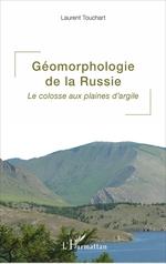 Vente EBooks : Géomorphologie de la Russie  - Laurent Touchart