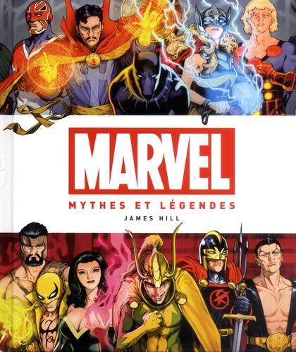 Marvel ; mythes et légendes